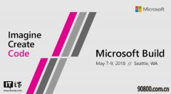 <b>微软Build2018大会公布windows10等全盘计划,4月23日见</b>